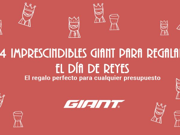 4 imprescindibles Giant para la car...